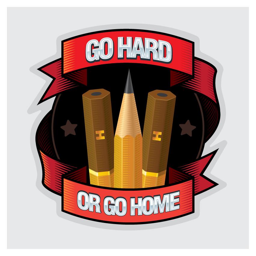 Go hard or go home (Artist edition)